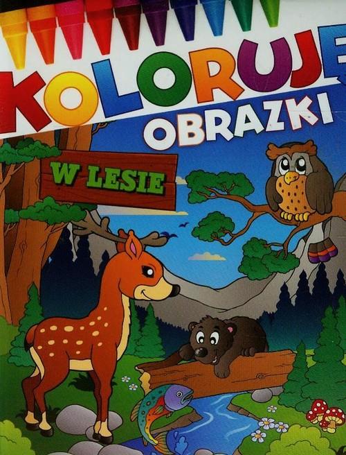 W lesie Koloruję obrazki