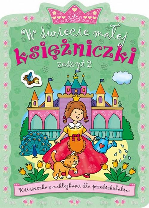 W świecie małej księżniczki Zeszyt 2