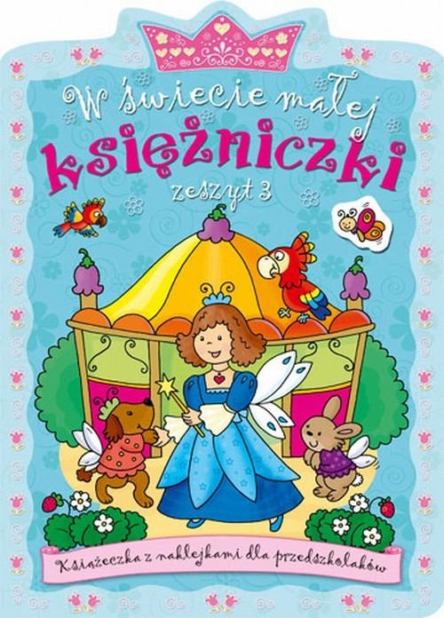 W świecie małej księżniczki Zeszyt 3