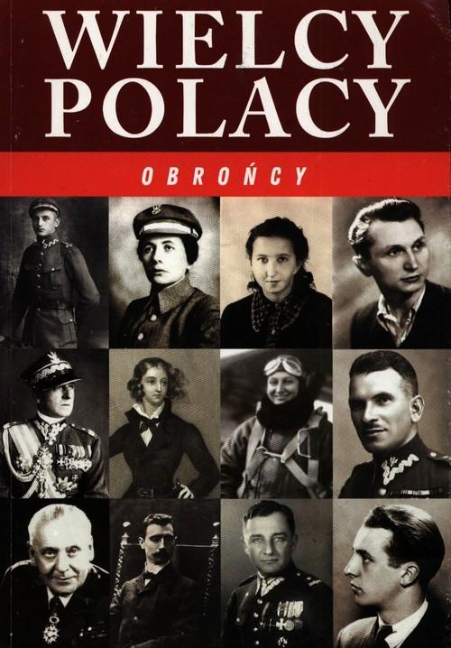 Wielcy Polacy Obrońcy
