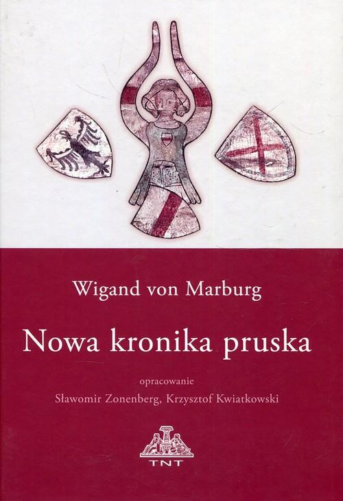 Wigand von Marburg Nowa kronika pruska + CD