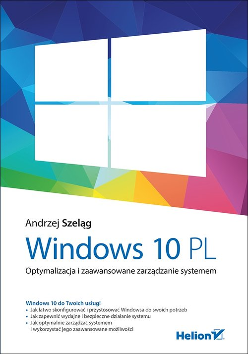Windows 10 PL Optymalizacja i zaawansowane zarządzanie systemem