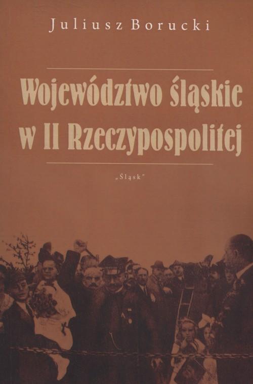 Województwo śląskie w II Rzeczypospolitej