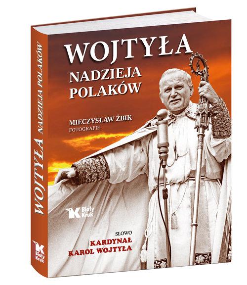 Wojtyła - nadzieja Polaków