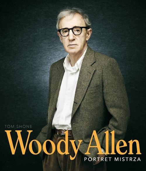 Woody Allen. Portret mistrza