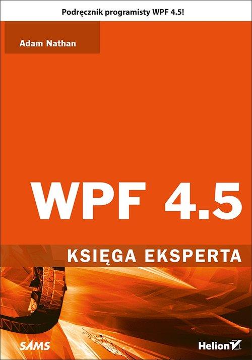 WPF 4.5 Księga eksperta