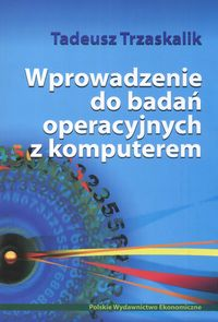 Wprowadzenie do badań operacyjnych z komputerem + CD