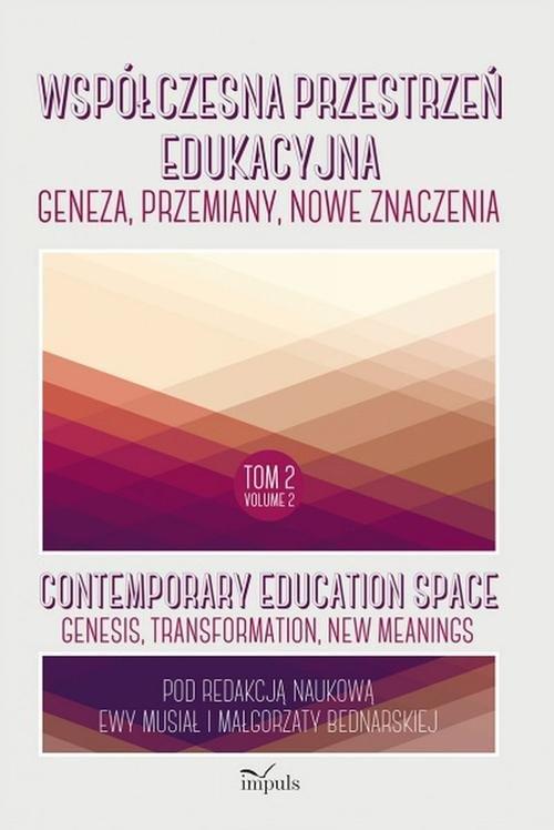 Współczesna przestrzeń edukacyjna