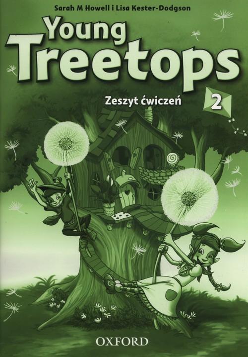 Jezyk angielski. Young Treetops 2. Klasa 1-3. Zeszyt ćwiczeń - szkoła podstawowa