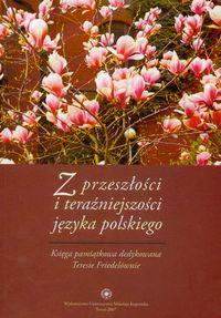 Z przeszłości i teraźniejszości języka polskiego