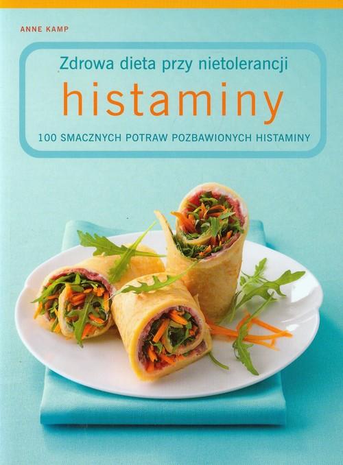 Zdrowa dieta przy nietolerancji histaminy