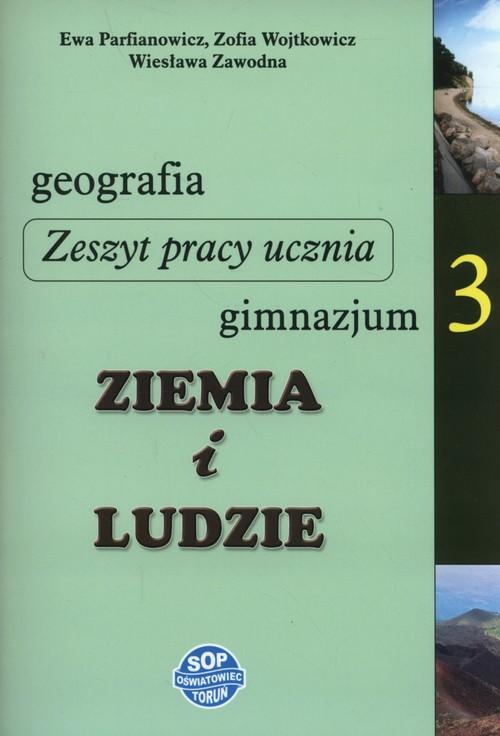 Geografia. Ziemia i ludzie. Klasa 3. Zeszyt ćwiczeń - gimnazjum