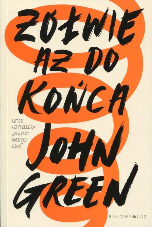 Żółwie aż do końca - Green John