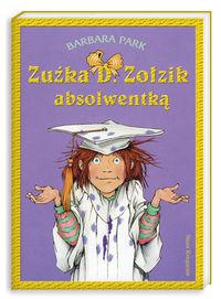 Zuźka D Zołzik absolwentką