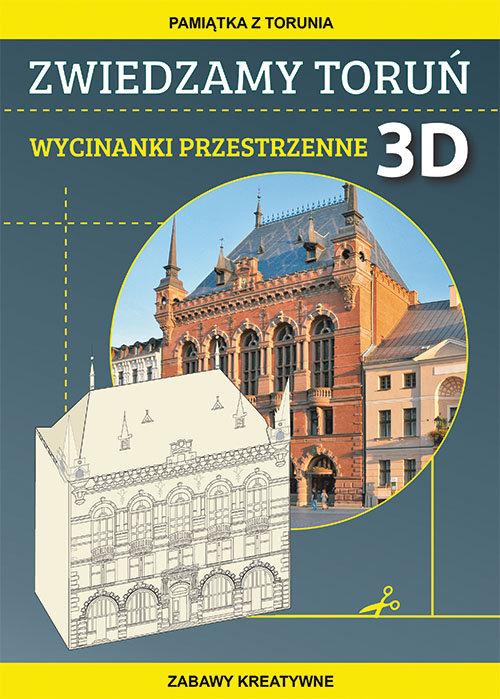 Zwiedzamy Toruń Wycinanki przestrzenne 3D
